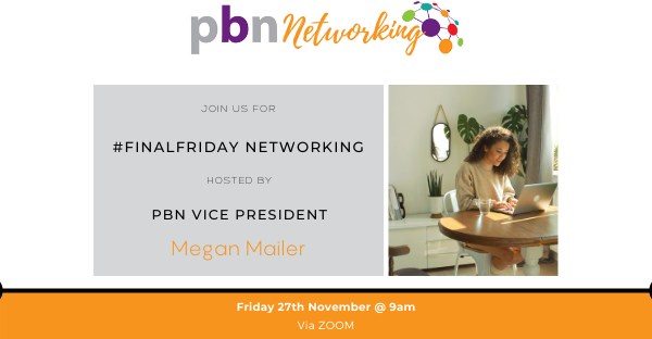 PBN #FinalFriday Networking